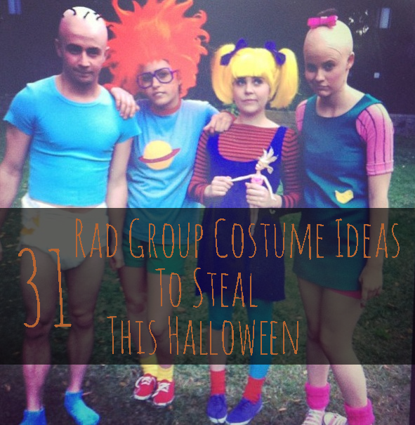 31 Rad Group Costume Ideas To Steal This Halloween