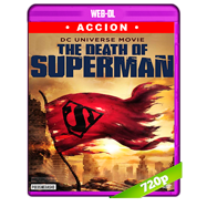 La muerte de Superman (2018) WEB-DL 720p Audio 5.1 Subtitulada