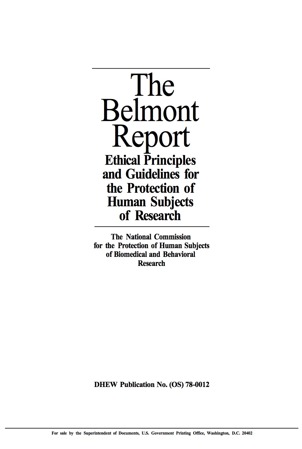 the belmont report -briefly summarize the belmont report -it is clear that the belmont report impacts researchers do you think that the belmont report has any impact or - 1415611.
