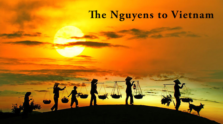 The Nguyens to Vietnam