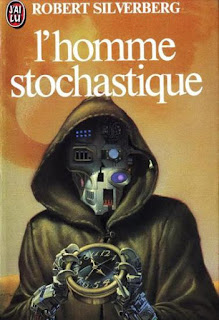 L'Homme Stochastique - Silverberg Robert