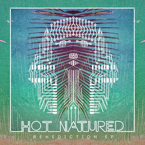Hot Natured - Benediction (The Remixes)