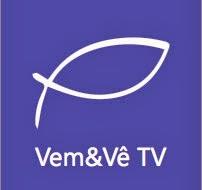 VEM E VÊ TV