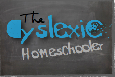 The Dyslexic Homeschooler