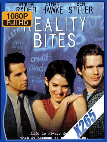 Reality Bites (1994) x265 [1080p] [Latino][GoogleDrive] [RangerRojo]