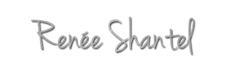 Renée Shantel | aspiring author and unashamed daydreamer