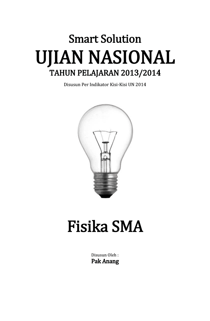 Smart Solution Ujian Nasional Fisika Sma 2014 (Full Version - Costless Edition)