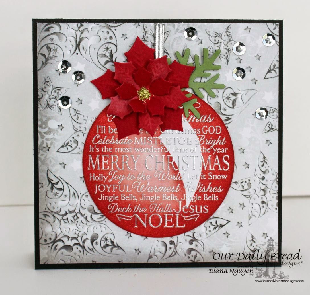 Our Daily Bread Designs, Noel Ornament, Peaceful Poinsettia, Fancy Foliage, Winter Collection 2014, Designed by Diana Nguyen