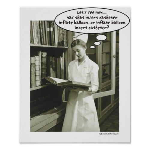 Was That Insert Catheter..   Funny Nursing Student Poster