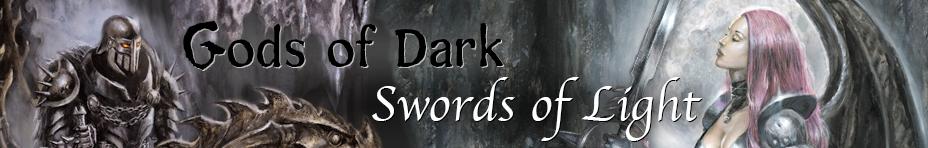 Gods of Dark - Swords of Light