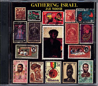 Jah Woosh - Gathering Israel
