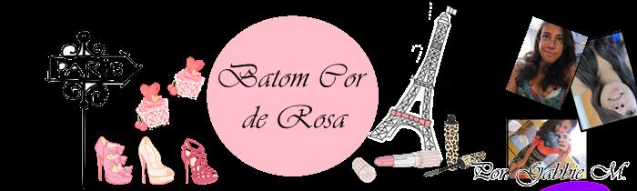 Batom Cor de Rosa