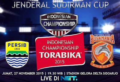 Persib vs Pusamania Borneo FC Piala Jenderal Sudirman 2015
