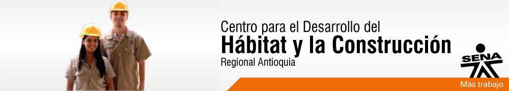 CENTRO PARA EL DESARROLLO DEL HÁBITAT Y LA CONSTRUCCIÓN
