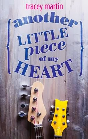 book cover of Another Little Piece of my Heart by Tracey Martin