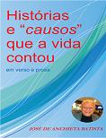 """HISTÓRIAS E """"CAUSOS"""" QUE A VIDA CONTOU"""