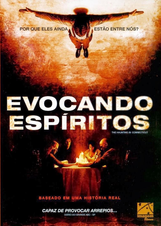 Evocando Espíritos – Dublado (2009)