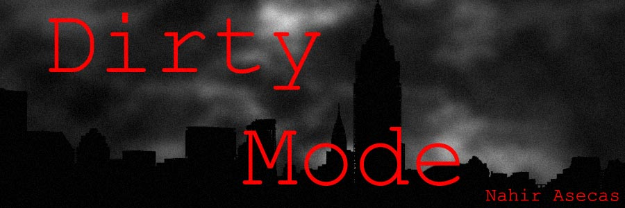 Dirty Mode
