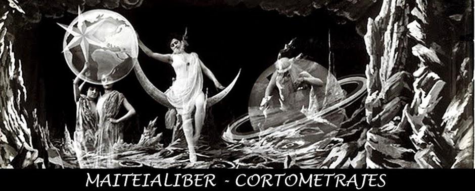MAITEIALIBER - CORTOMETRAJES