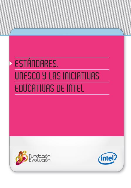 https://www.dropbox.com/s/qclbpq9j6fkjcy5/Estandares.-Unesco%202011_y_las_iniciativas_Intel.pdf?dl=0