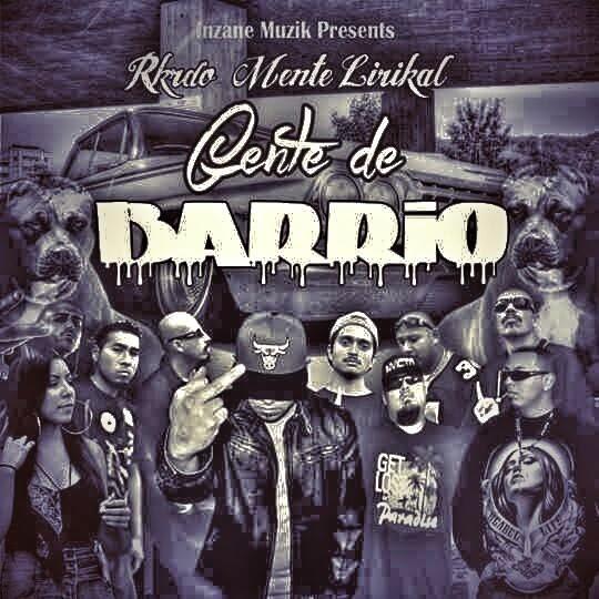 RKRDO Mente Lirikal - Gente De Barrio [2015]