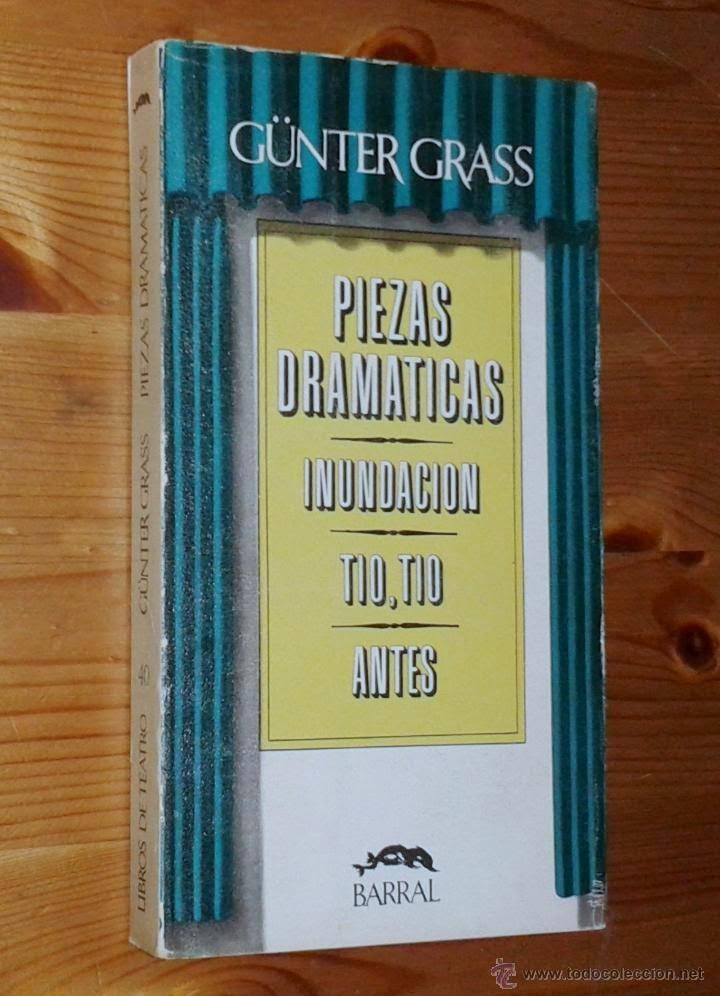 """piezas dramáticas"" - Günter Grass"