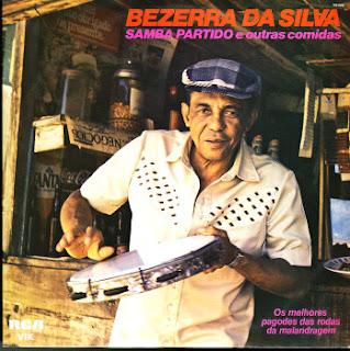 Bezerra da Silva - Samba Partido e Outras Comidas