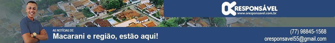 O Responsável | Macarani e Sudoeste da Bahia