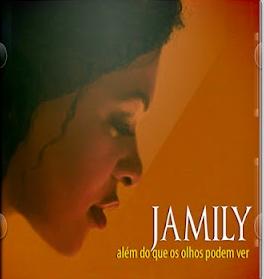 Jamily - Al�m do Que Os Olhos Podem Ver 2012