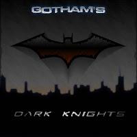 Gotham's Dark Knights