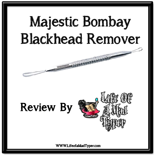 Majestic Bombay -Blackhead Remover Tool Review