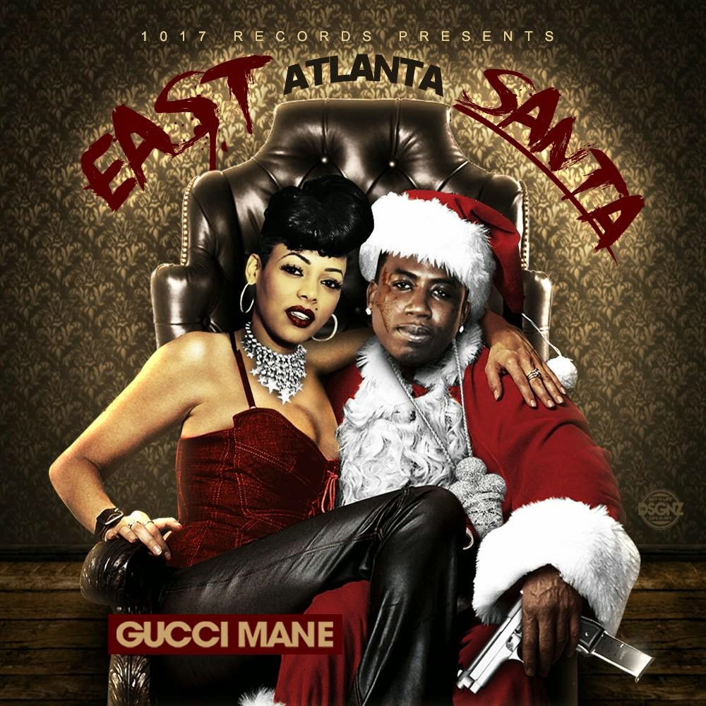 Stream Gucci Mane - East Atlanta Santa
