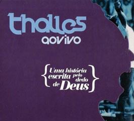 thales umahistoriaescritapelodedodedeus g Download   Thalles   Uma História Escrita Pelo Dedo de Deus (2011)