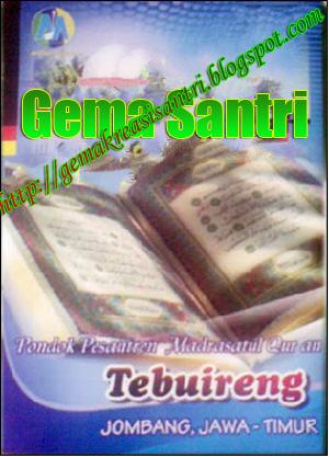 PP. Tebu Ireng - Qur`aniah-Gema Santri