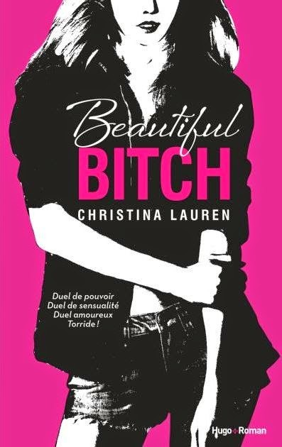 http://www.unbrindelecture.com/2015/01/beautiful-bitch-de-christina-lauren.html