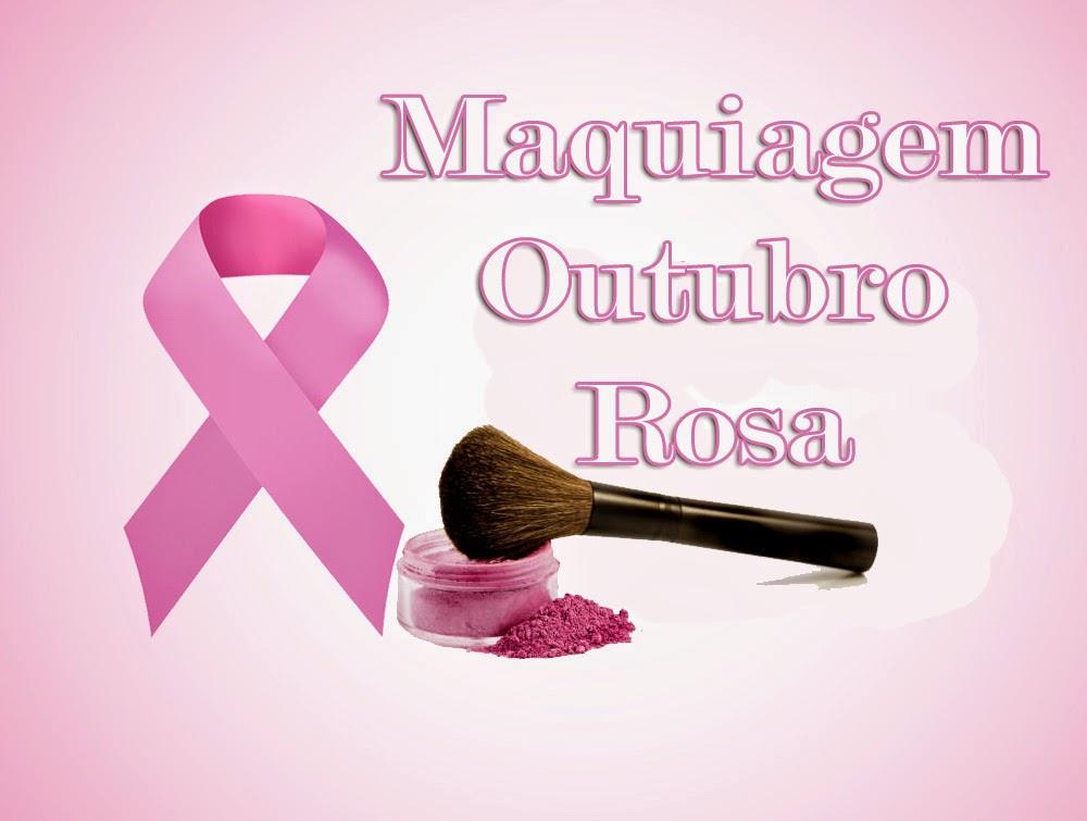 DOBABADO: Maquiagem Outubro Rosa