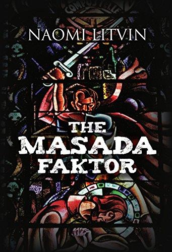 The Masada Faktor