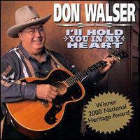 Don Walser: I\'ll Hold You in My Heart (2000)