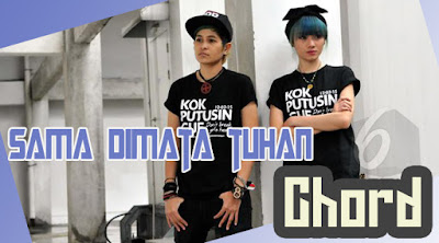 Chord dan Lirik The Virgin ~ Sama di Mata Tuhan