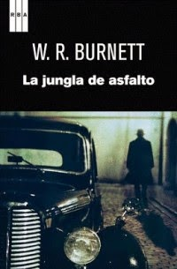 La Jungla de Asfalto - William R. Burnett