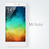 Xiaomi Mi Note debuts: Specs, Features and Availability