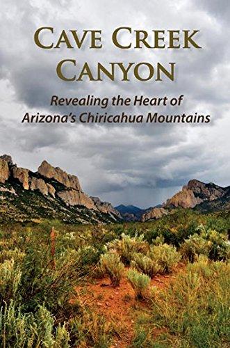 Cave Creek Canyon: Revealing the Heart of Arizona's Chiricahua Mountains