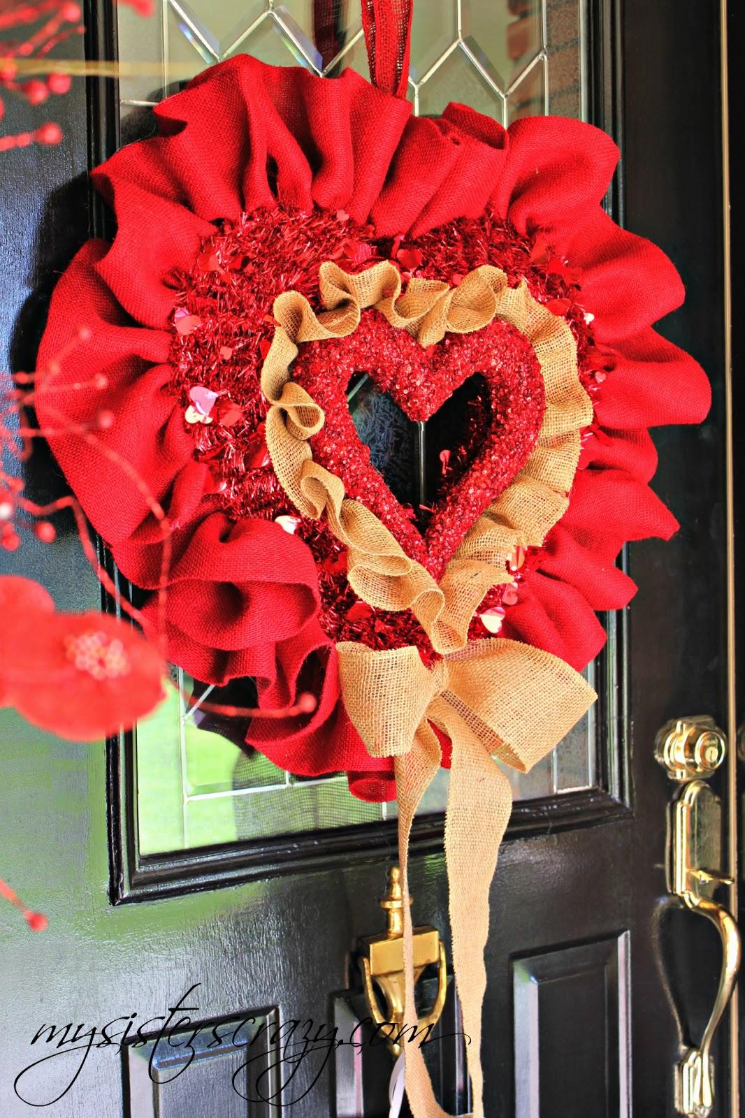 My Sister S Crazy Valentine S Day Door Wreath