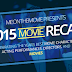 Me On The Movie Presents: 2015 Movie Recap - Introduction