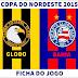 Ficha do jogo: Globo-RN 1x2 Bahia - Copa do Nordeste 2015