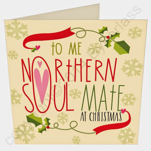 Northern Soul Mate Christmas Card by Wotmalike