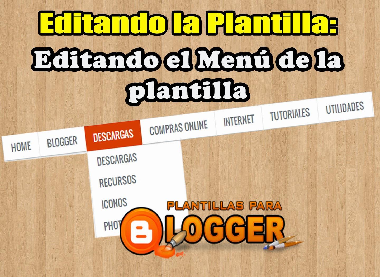 Editar el menu de la plantilla en blogger