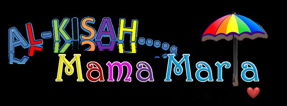 Kisah Mama Maria & Family