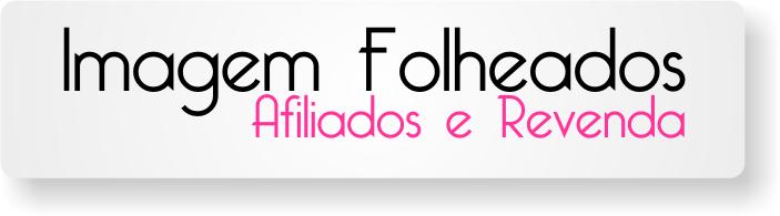 Imagem Folheados - Programa de Afiliados - Cadastro Grátis