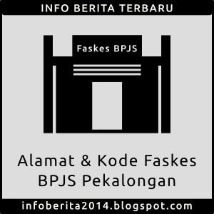 Alamat dan Kode Faskes BPJS Pekalongan